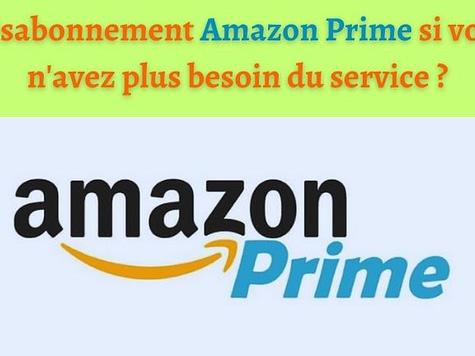 Désabonnement Amazon