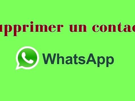 Supprimer un contact WhatsApp